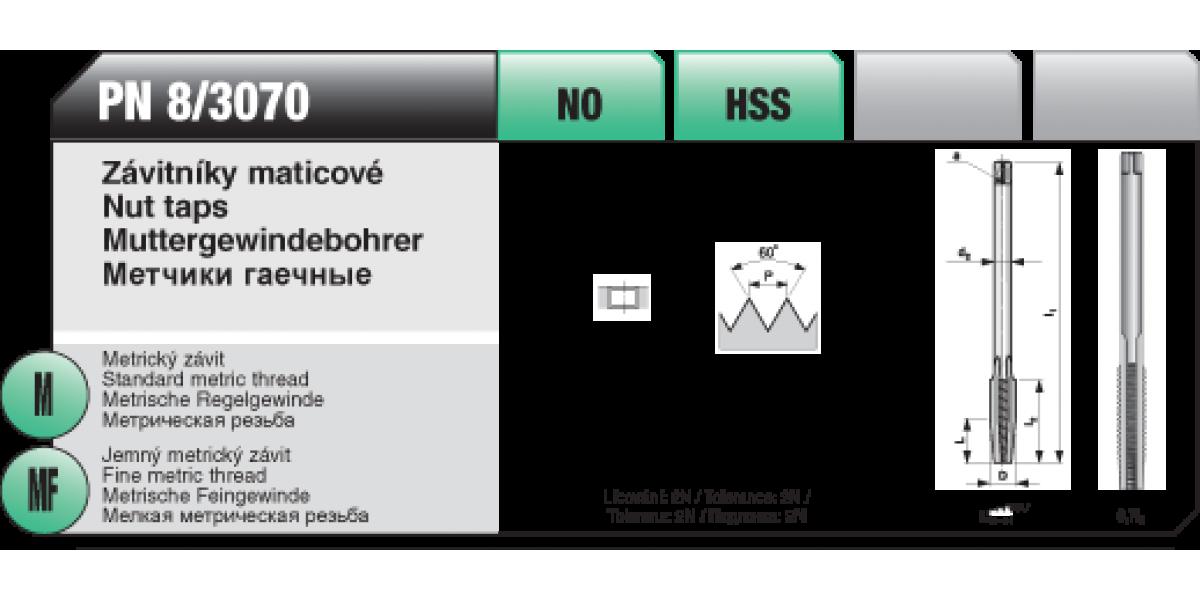Závitníky maticové [ M 7 x 0,75 / NO / PN 8/3070 ]