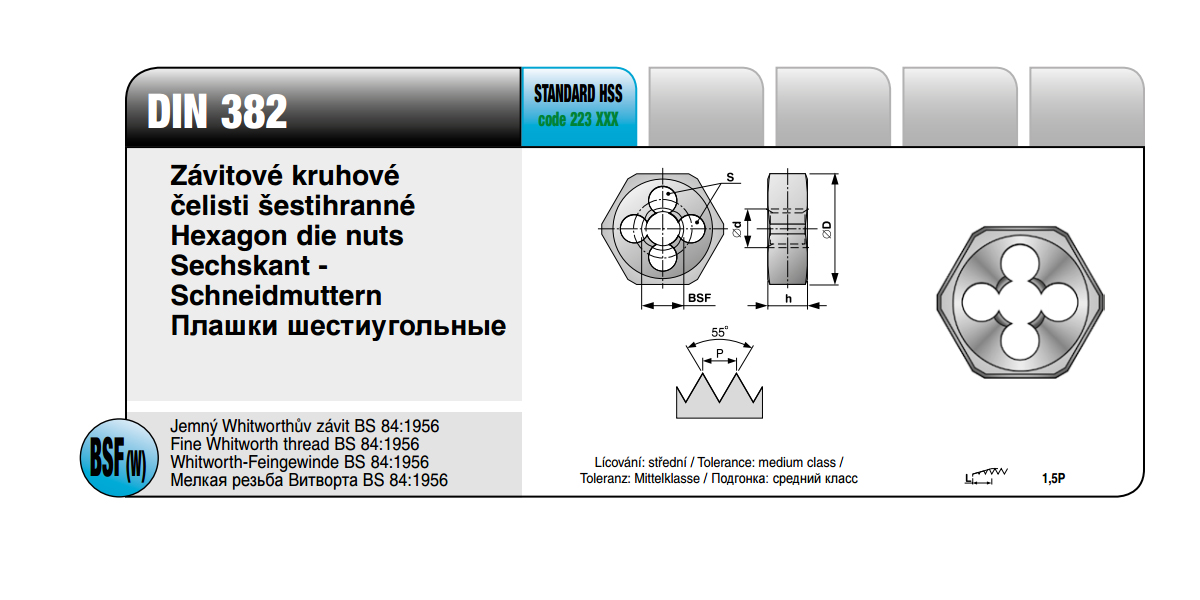 Závitové kruhové čelisti šestihrané [ BSF 7/16 x 18 / DIN 382 / HSS ]