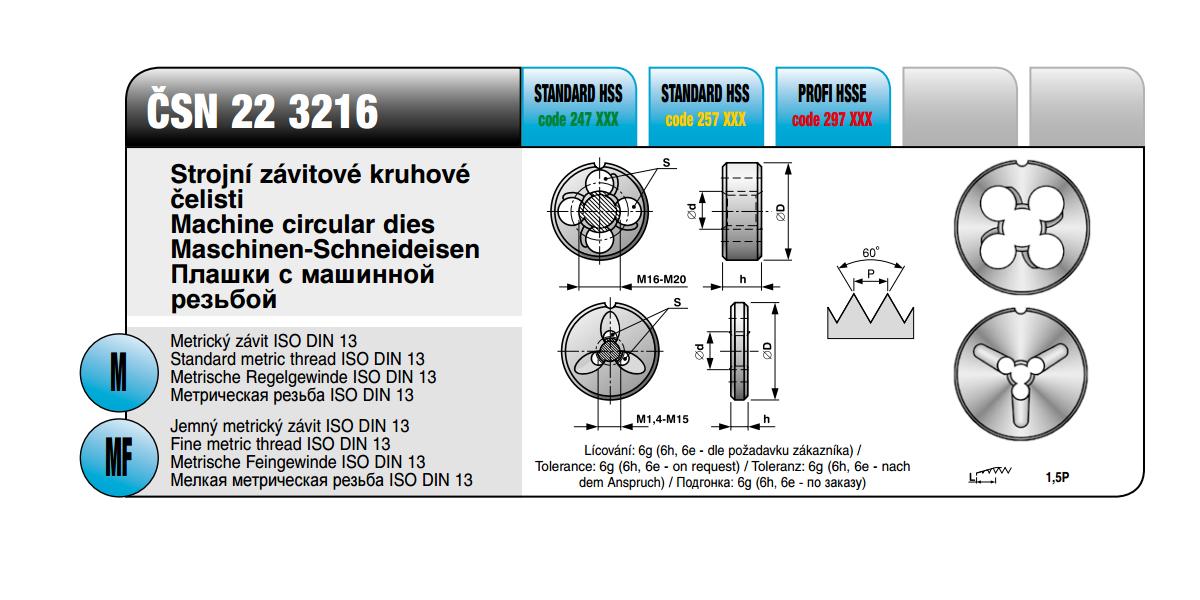 Strojní závitové kruhové čelisti [ M 3 x 0,5 / HSS / ČSN 22 3216 / ]