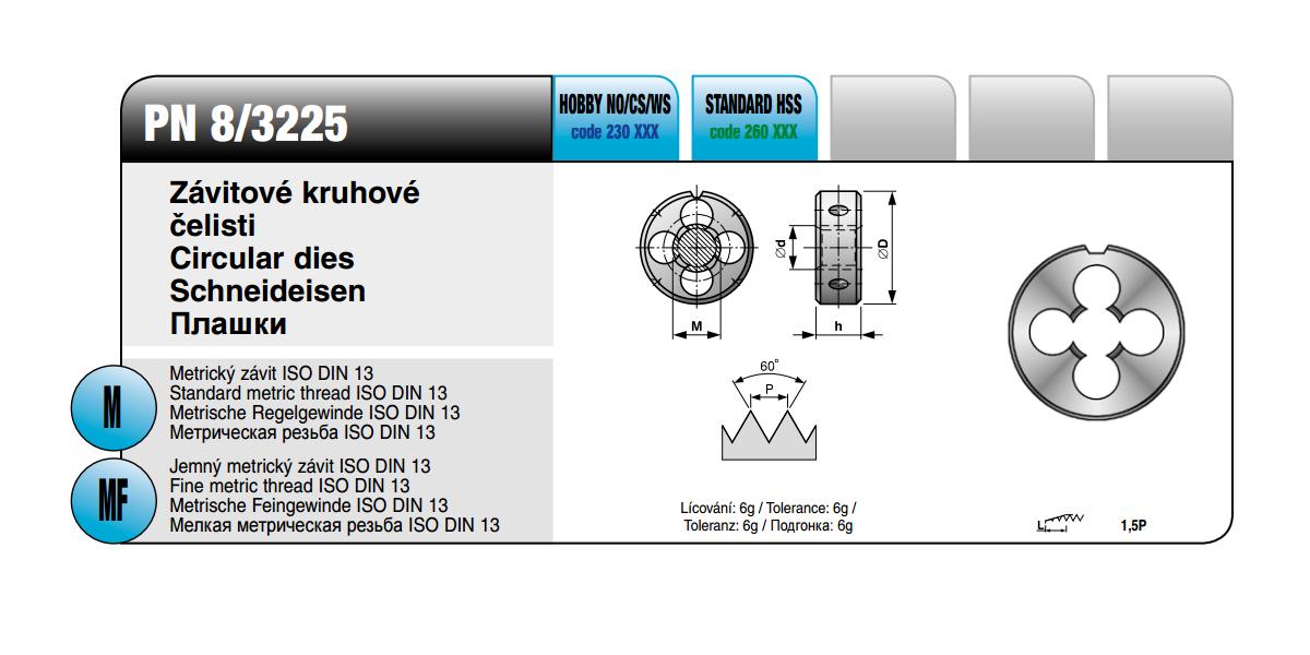 Závitové kruhové čelisti [ M 7 x 1 / DIN 8/3225 / HSS ]